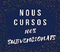 CURSOS 100 % SUBVENCIONAT